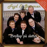 Fryd & Gammen – Bryllup pa slottet