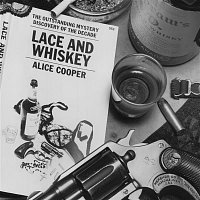 Alice Cooper – Lace & Whiskey