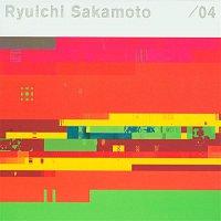 Ryuichi Sakamoto – / 04