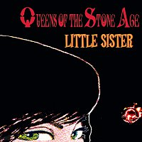 Queens Of The Stone Age – Little Sister [International Version]