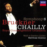 Riccardo Chailly, Matthias Goerne, Royal Concertgebouw Orchestra – Bruckner: Symphony No. 6 / Wolf: Four Goethe Songs