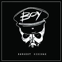 BOY – Darkest Visions
