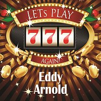 Eddy Arnold – Lets play again