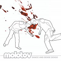 Molotov – Dance And Dense Denso