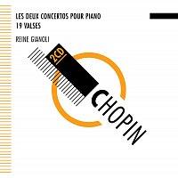 Reine Gianoli – Chopin : Concertos - Valses - Reine Gianoli