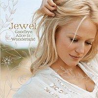 Jewel – Goodbye Alice In Wonderland