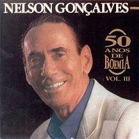 Nelson Goncalves – 50 Anos De Boemia, Vol. 3