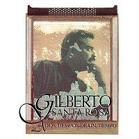 Gilberto Santa Rosa – A Dos Tiempos de un Tiempo