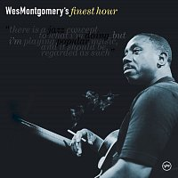 Wes Montgomery – Wes Montgomery's Finest Hour