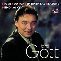 Karel Gott – Komplet 34 / 35 I Love You For Sentimental Reasons / Písmo lásky