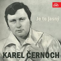 Karel Černoch – Je to jasný