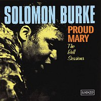 Solomon Burke – Proud Mary (With Bonus Tracks)