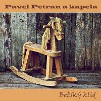 Pavel Petran a kapela – Božský klid