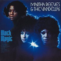 Martha Reeves & The Vandellas – Black Magic