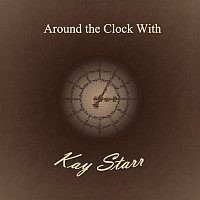 Kay Starr – Around the Clock With