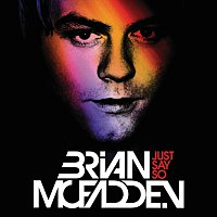 Brian McFadden, Kevin Rudolf – Just Say So