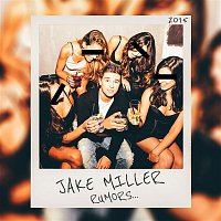 Jake Miller – Rumors
