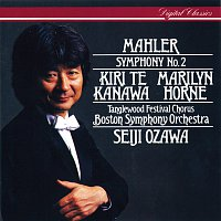"Kiri Te Kanawa, Marilyn Horne, Tanglewood Festival Chorus, Seiji Ozawa – Mahler: Symphony No.2 ""Resurrection"""