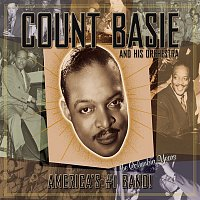 Count Basie & His Orchestra – America's #1 Band