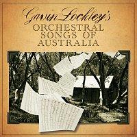 Různí interpreti – Gavin Lockley's Orchestral Songs Of Australia