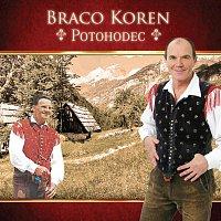 Braco Koren – Potohodec