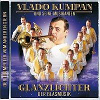 Vlado Kumpan & seine Musikanten – Glanzlichter Der Blasmusik