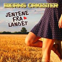 Bjorns Orkester – Jentene fra landet