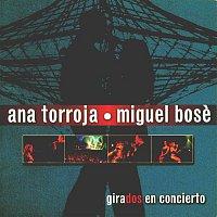 Ana Torroja, Miguel Bose – Girados