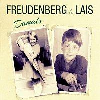 Freudenberg & Lais – Damals
