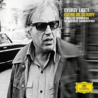Různí interpreti – Gyorgy Ligeti - Clear or Cloudy