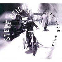 Steve Reich – Proverb / Nagoya Marimba / City Life