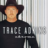 Trace Adkins – Chrome
