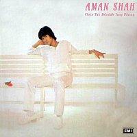 Aman Shah – Cinta Tak Seindah Yang Diucap