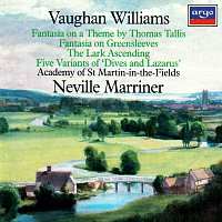 Academy of St. Martin in the Fields, Sir Neville Marriner – Vaughan Williams: Tallis Fantasia; Fantasia on Greensleeves; The Lark Ascending etc.