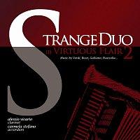 Alessio Vicario, Carmela Stefano – Strange Duo in virtuous flair 2