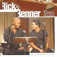 Rick, Renner – Acústico - 10 Anos De Sucesso