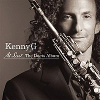 Kenny G – At Last...The Duets Album
