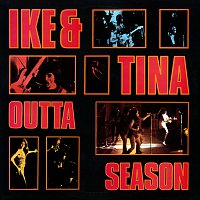 Ike & Tina Turner – Outta Season