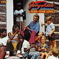 Jerry Reed – Mind Your Love