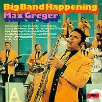 Max Greger – Big Band Happening