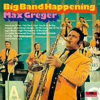 Max Greger – Big Band Happening