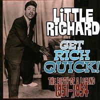 Little Richard – Get Rich Quick! The Birth of a Legend (1951 - 1954)