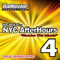 Bad Boy Joe – NYC Afterhours 4 : Anthem Edition