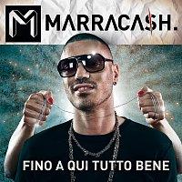 Marracash – Fino A Qui Tutto Bene