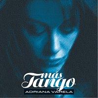 Adriana Varela – Más Tango