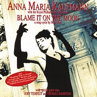 Anna Maria Kaufmann – Blame It On The Moon