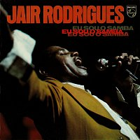 Jair Rodrigues – Eu Sou O Samba