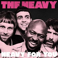 The Heavy – Heavy for You