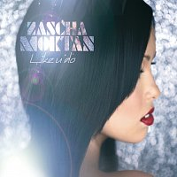 Zascha Moktan – Like U Do [Exclusive Version]