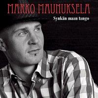 Marko Maunuksela – Synkan maan tango